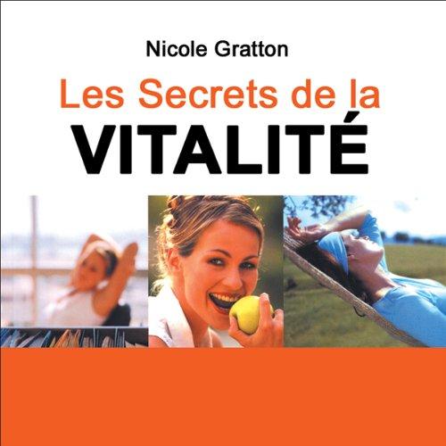 Couverture de Les secrets de la vitalité