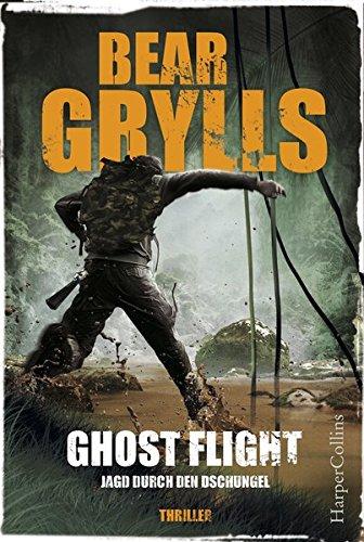 Ghost Flight - Jagd durch den Dschungel (Will Jaeger, Band 1)