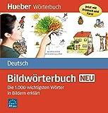 Bildwörterbuch Deutsch neu: Die 1000 wichtigsten Wörter in Bildern erklärt / Buch [Lingua tedesca]