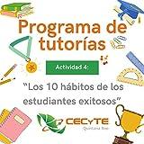 Programa de tutorías Act. 4: Los 10 hábitos de los estudiantes exitosos