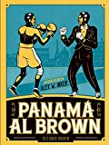 PANAMA AL BROWN: el enigma de la fuerza
