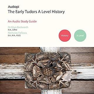 Early Tudors History - A Level Audio Tutorials cover art