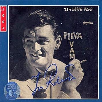 Pjeva Vam Ivo Robić