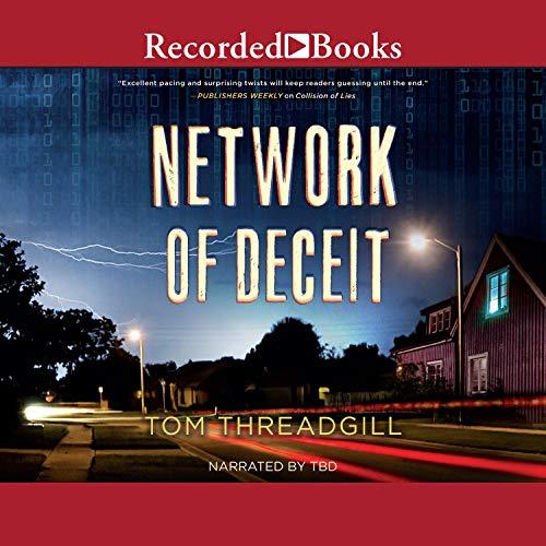 Network of Deceit Audiobook By Tom Threadgill cover art