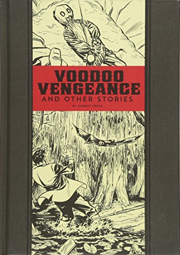 Image of Voodoo Vengeance And Other Stories (The EC Comics Library, 17)