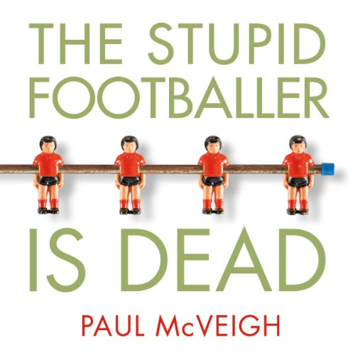 The Stupid Footballer Is Dead audiobook cover art