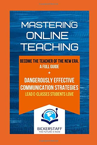MASTERING ONLINE TEACHING: THE FUTURE IS NOW