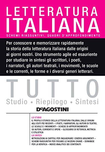TUTTO - Letteratura italiana: Schemi riassuntivi e quadri di approfondimento