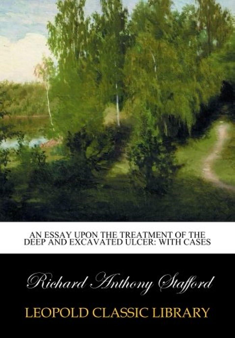 伝染性藤色マイコンAn essay upon the treatment of the deep and excavated ulcer: with cases