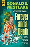 Forever and a Death (Hard Case Crime, Band 129) - Donald E. Westlake