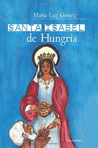 Santa Isabel de Hungría (Caligrama)