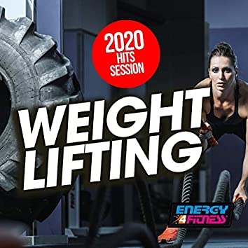 Weight Lifting 2020 Hits Session