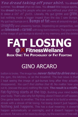 Fat Losing: Book One: The Psychology of Fat Fighting (English Edition)