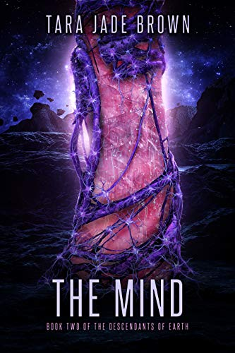 The Mind: A Sci-Fi Romance (Descendants of Earth Book 2) (English Edition)