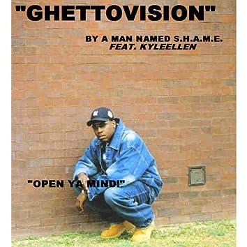 Gettovision' (Feat. Kyleellen)