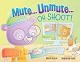 Mute...Unmute...Oh Shoot: The rollercoaster ride of remote learning (Rides of Remote Learning)
