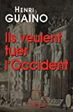 Ils veulent tuer l'Occident (OJ.DOCUMENT) - Format Kindle - 9782738147622 - 16,99 €