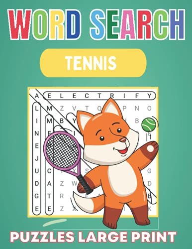 Word Search Tennis Puzzles Large Print: Tennis Word Search Puzzles Featuring Favorite Players, Teams, Game Terms, star players and much more | Large ... Supply of Puzzles. (Keep your Brain Young)