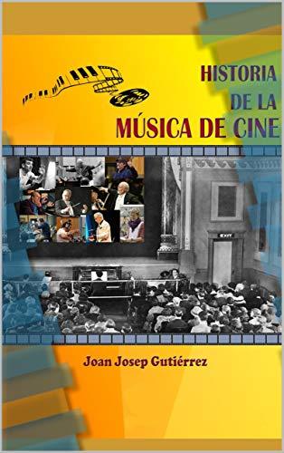 Book's Cover of Historia de la música de cine Versión Kindle