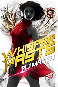Whisper of Pasts (FSID Agents Book 2) by [A.J. Macey]