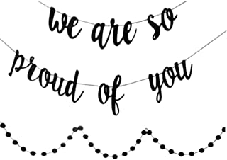 Graduation Decorations,Graduation Party Supplies 2019, We are So Proud Of You Banner, With Black Circle Dots Garland, Congratulations Banner,Congrats Banner