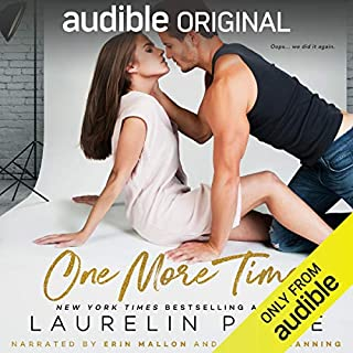 One More Time                   Auteur(s):                                                                                                                                 Laurelin Paige                               Narrateur(s):                                                                                                                                 Erin Mallon,                                                                                        Rupert Channing                      Durée: 5 h et 42 min     57 évaluations     Au global 3,5