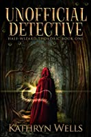 Unofficial Detective: Large Print Edition