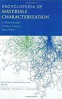 Encyclopedia of Materials Characterization: Surfaces, Interfaces, Thin Films (Materials Characterization Series)