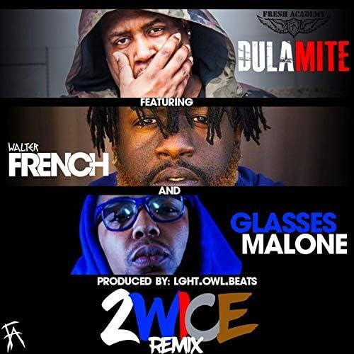 Dula-Mite feat. Walter French & Glasses Malone
