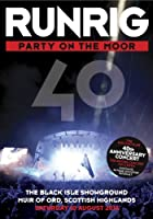 Runrig: Party On the Moor - 40th Anniversary Concert