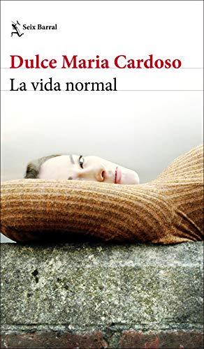 La vida normal (Biblioteca Formentor)
