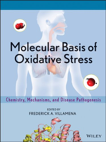 Molecular Basis of Oxidative Stress: Chemistry, Mechanisms, and Disease Pathogenesis (English Edition)