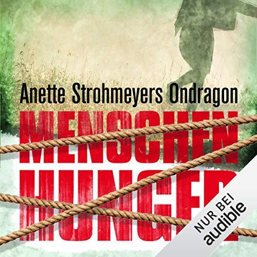 Menschenhunger audiobook cover art