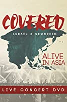 Covered: Alive in Asia / [DVD]