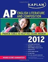 Kaplan AP English Literature and Composition 2012 (Kaplan AP English Literature & Composition)