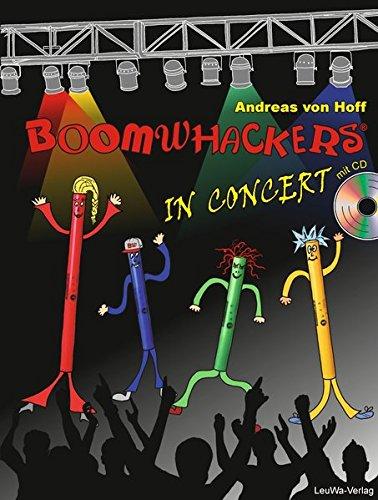 Boomwhackers In Concert mit CD: Lehrbuch für das Klassenmusizieren mit allen Kindern der Grundschule!