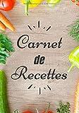 Carnet de Recettes: Cahier de recette à remplir | 7x10 pouces, 100 pages | Idéal pour cuisiniers amateurs | idée cadeau personnalisé