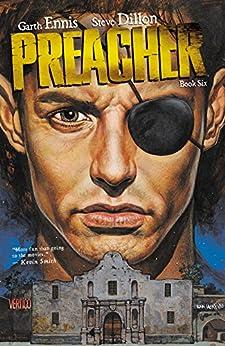 Preacher: Book Six by [Garth Ennis, Steve Dillon]
