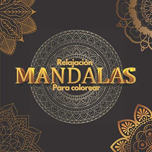 Mandalas para colorear - Relajación: libro para colorear para adultos y niños para reducir el estrés y la ansiedad - formato cuadrado