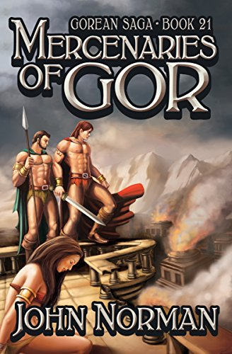 Mercenaries of Gor (Gorean Saga Book 21) by [John Norman]