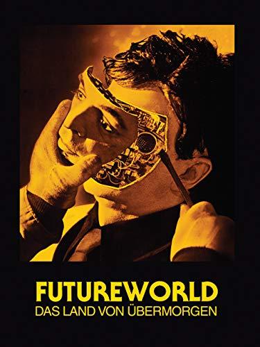 Futureworld - Das Land von Übermorgen [dt./OV]