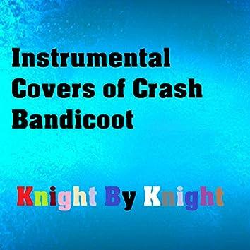 Instrumental Covers of Crash Bandicoot