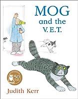 Mog And the V.e.t. (Mog the Cat Books)