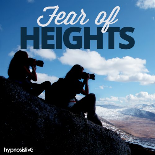 Fear of Heights Hypnosis audiobook cover art