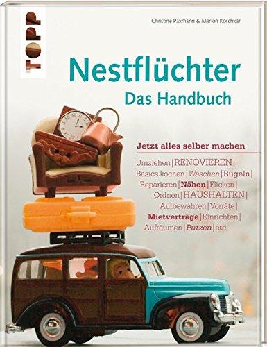 Nestflüchter - Das Handbuch: Jetzt alles selber machen thumbnail