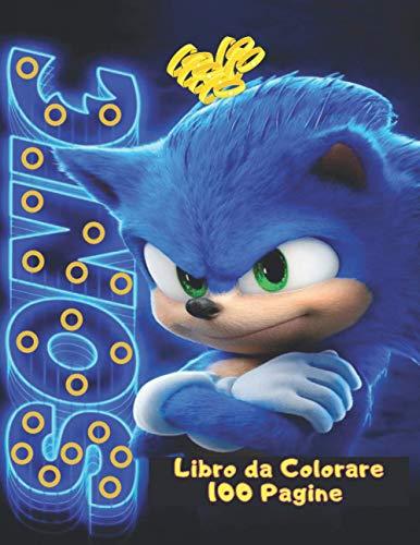Sonic: Libro da Colorare 100 Pagine/ immagini ad alta qualità/ formato gigante/ per bambini da 2 ai 8 anni