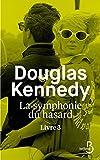 La Symphonie du hasard - Livre 3 (Littérature étrangère) - Format Kindle - 9782714479211 - 15,99 €
