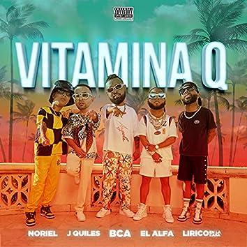 Vitamina Q (feat. Justin Quiles & Lirico En La Casa)