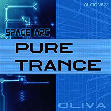 SPACE ARC - Pure Trance