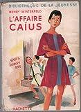 L'affaire Caïus / Winterfeld / Réf32354 - Hachette